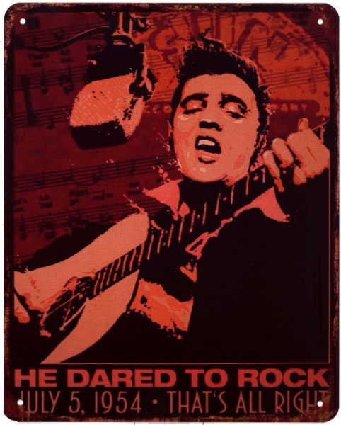 Blechschild 2928 Elvis He dared to Rock 20 x 25