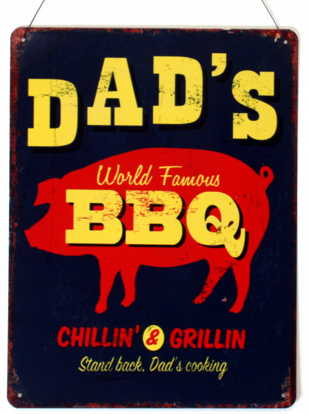 Blechschild Dad's World Famous BBQ Chillin and Grilling 25 x 33