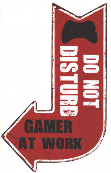 Blechschild Do Not Disturb Gamer at Work Deko Schild Aufschrift Aufdruck 25 x 40
